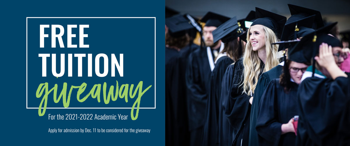 Free tuition giveaway. Submit a FREE online application by 11:59 p.m. on Dec. 11, 2020. Click here for more information.