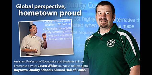 Global perspective, hometown proud: Assistant Professor of Economics and Students in Free Enterprise advisor Jason White youngest inductee into Raytown Quality Schools Alumni Hall of Fame.
