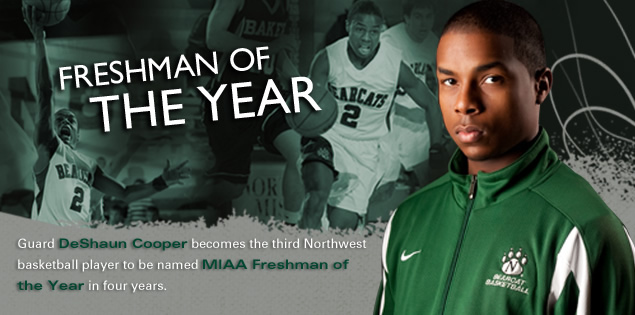 Freshman of the Year: Guard DeShaun Cooper becomes the third Northwest basketball player to be named MIAA Freshman of the Year in four years.