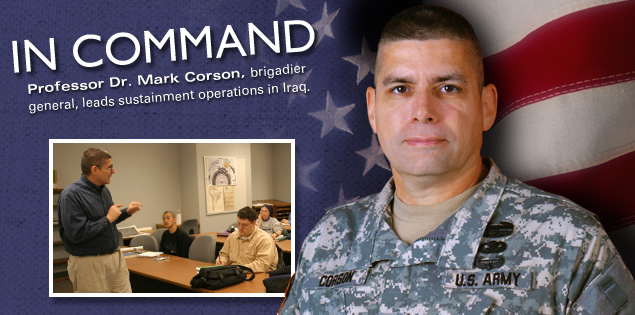 In Command: Professor Dr. Mark Corson, brigadier general, leads sustainment operations in Iraq.