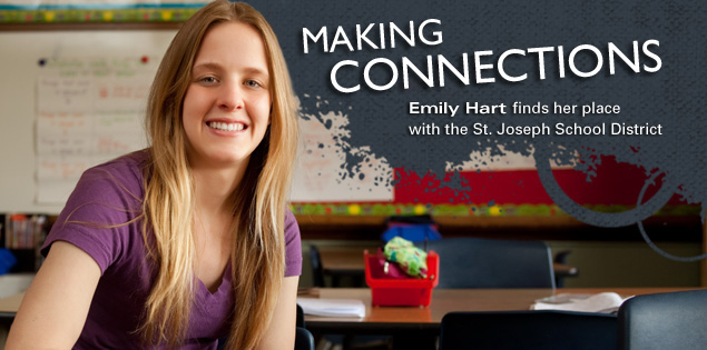 Making Connections: Emily Hart finds her place with the St. Joseph School District.