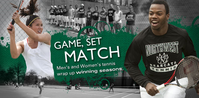 Game, Set, Match: Men's and Women's tennis wrap up winning seasons.