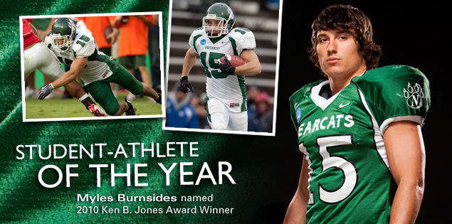 Student-Athlete of the Year: Myles Burnsides named 2010 Ken B. Jones Award Winner.
