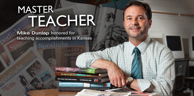 Master Teacher: Mike Dunlap honored for teaching accomplishments in Kansas.