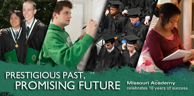 Prestigious Past, Promising Future: Missouri Academy celebrates 10 years of success