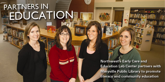 Partners in Education: Northwest's Early Childcare adn Education Lab Center partners with Maryville Public Library to promote literacy and community education.