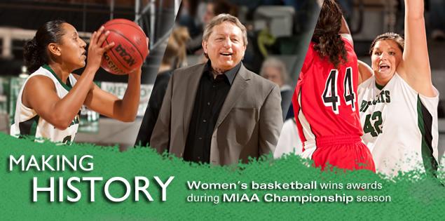 Making History: Women's basketball wins awards during MIAA Championship season