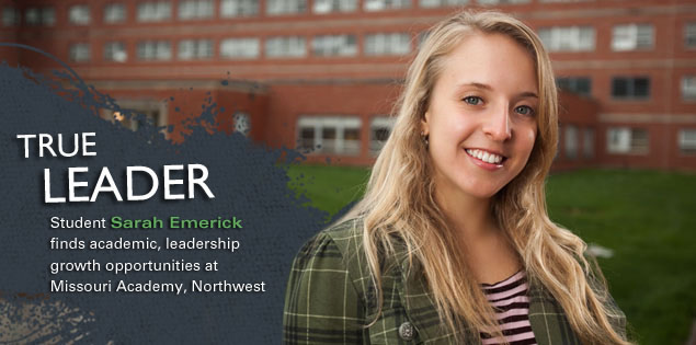 True Leader: Student Sarah Emerick finds academic, leadership growth opportunities at Missouri Academy, Northwest