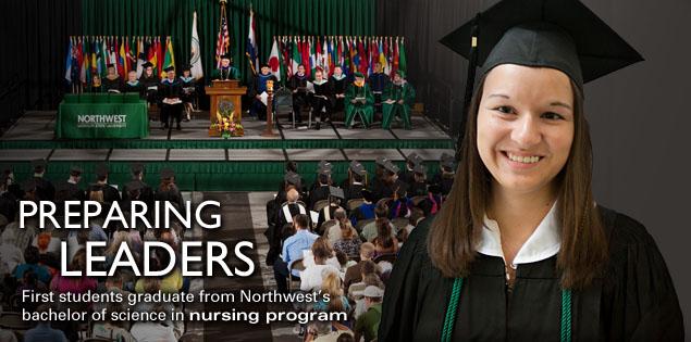 Preparing Leaders: First students graduate from Northwest's bachelor of science in nursing program