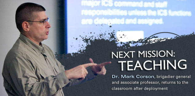 Next Mission: Teaching: Dr. Mark Corson, brigadier general and associate professor, returns to the classroom after deployment