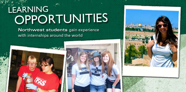 Learning Opportunities: Northwest students gain experience with internships around the world