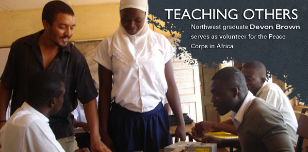 Teaching Others: Northwest graduate Devon Brown serves as volunteer for the Peace Corps in Africa