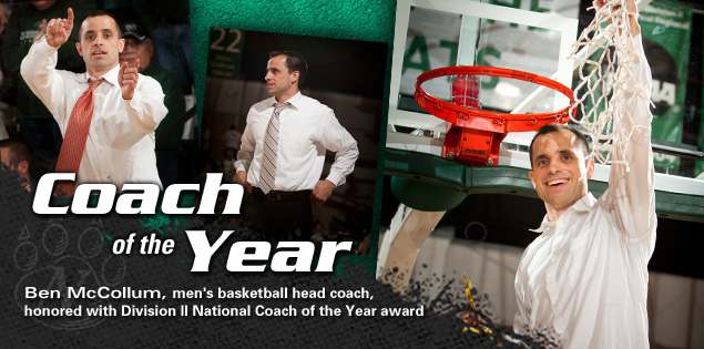 Coach of the Year: Ben McCollum, men's basketball head coach, honored with Division II National Coach of the Year award