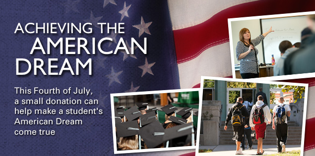 Achieving the American Dream: This Fourth of July, a small donation can help make a student's American Dream come true