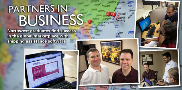 Partners in Business: Northwest graduates find success in the global marketplace with shipping assistance software