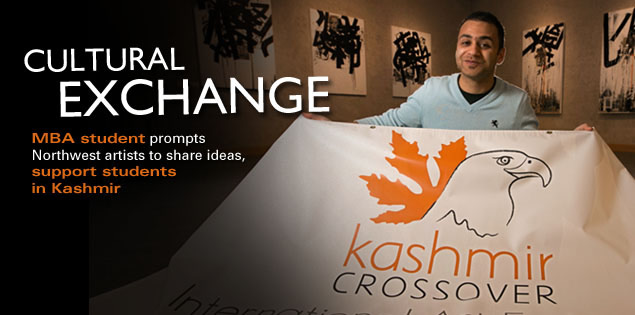 Cultural Exchange: MBA student prompts Northwest artists to share ideas, support students in Kashmir