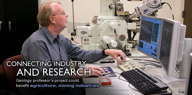 Connecting Industry and Research: Geology professor's project could benefit agriculture, mining industries