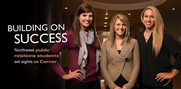 Building on Success: Northwest public relations students set sights on Cerner