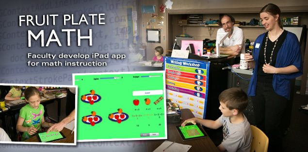 Fruit Plate Math: Faculty develop iPad app for math instruction