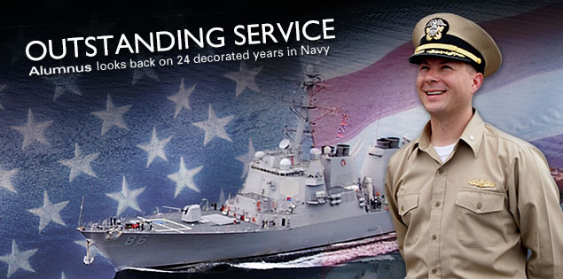 Outstanding Service: Alumnus looks back on 24 decorated years in Navy