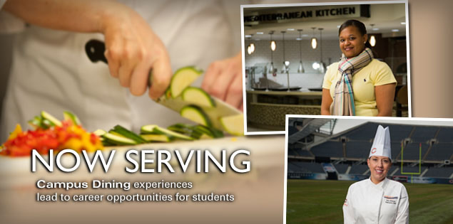 Now Serving: Campus Dining experiences lead to career opportunities for students