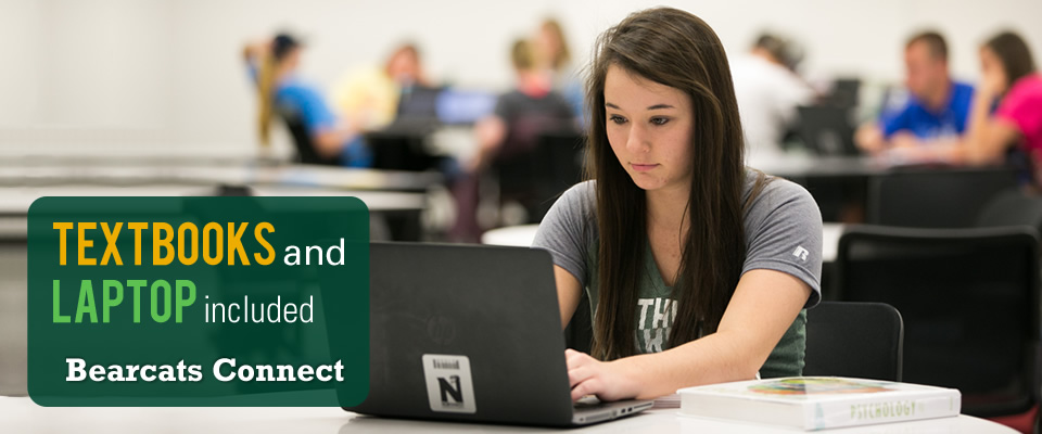 Bearcats Connect: Textbooks and Laptop included