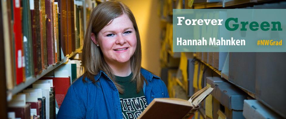 Forever Greeen: Hannah Mahnken
