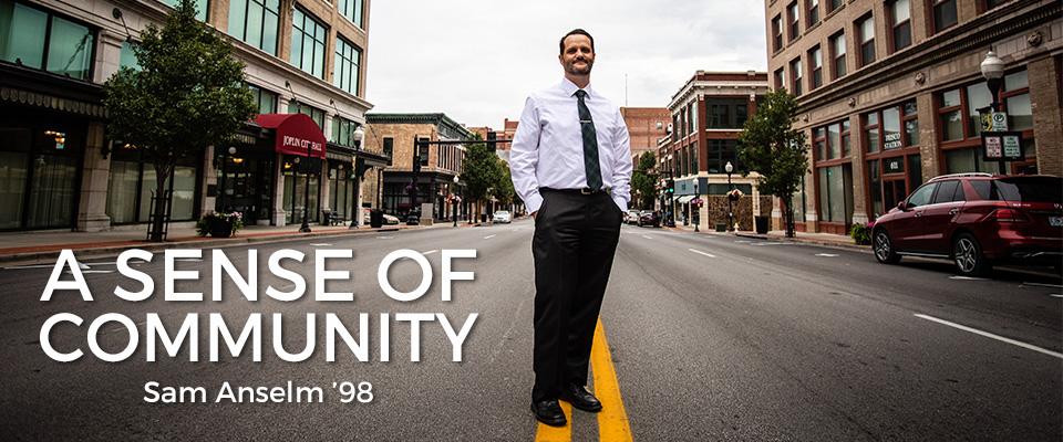 Sense of Community: Sam Anselm '98