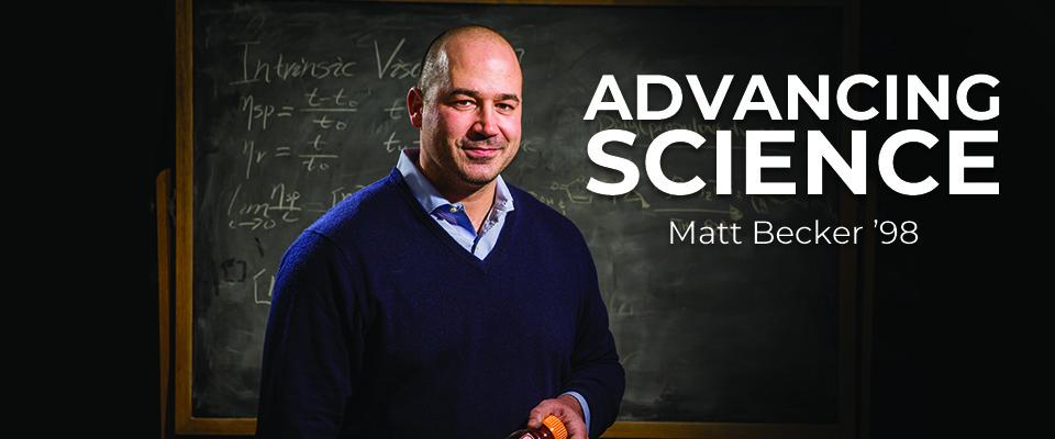 Advancing Science: Matt Becker '98